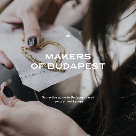 MAKERS OF BUDAPEST @